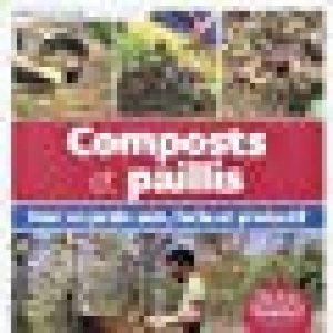 Composts et paillis : Pour un jardin sain, facile et productif de la marque image 0 produit